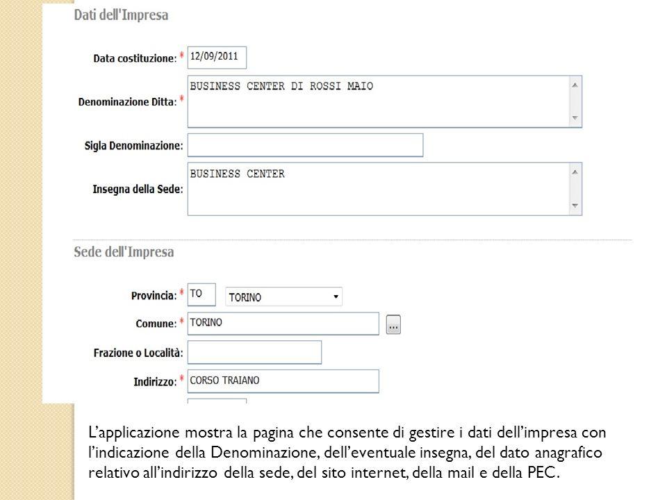 L'applicazione mostra la pagina che consente di gestire i dati dell'impresa con l'indicazione della Denominazione, dell'eventuale insegna, del dato anagrafico relativo all'indirizzo della sede, del sito internet, della mail e della PEC.