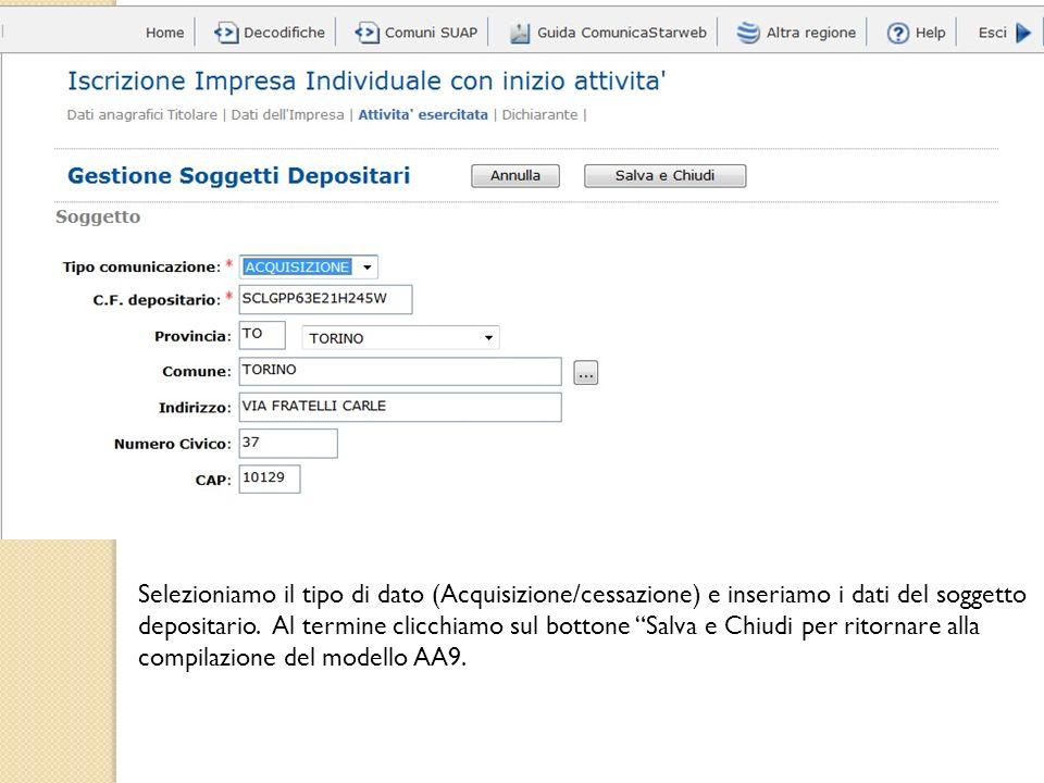 Selezioniamo il tipo di dato (Acquisizione/cessazione) e inseriamo i dati del soggetto depositario.