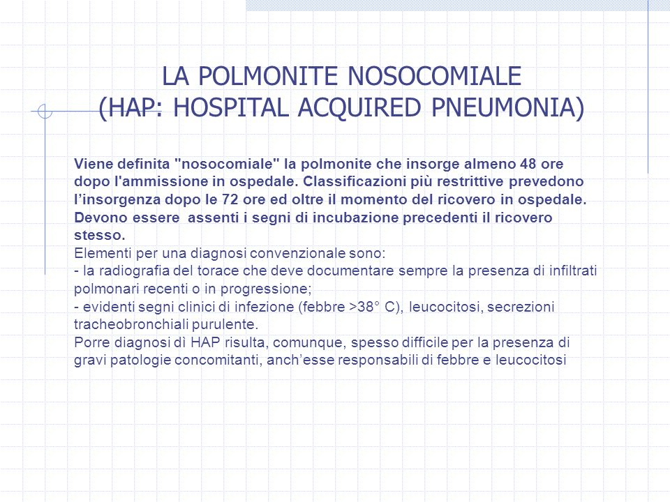 LA POLMONITE NOSOCOMIALE (HAP: HOSPITAL ACQUIRED PNEUMONIA)