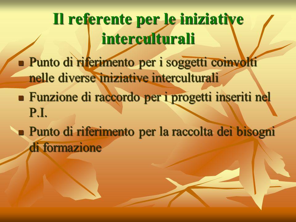 Il referente per le iniziative interculturali