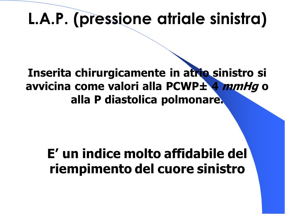L.A.P. (pressione atriale sinistra)