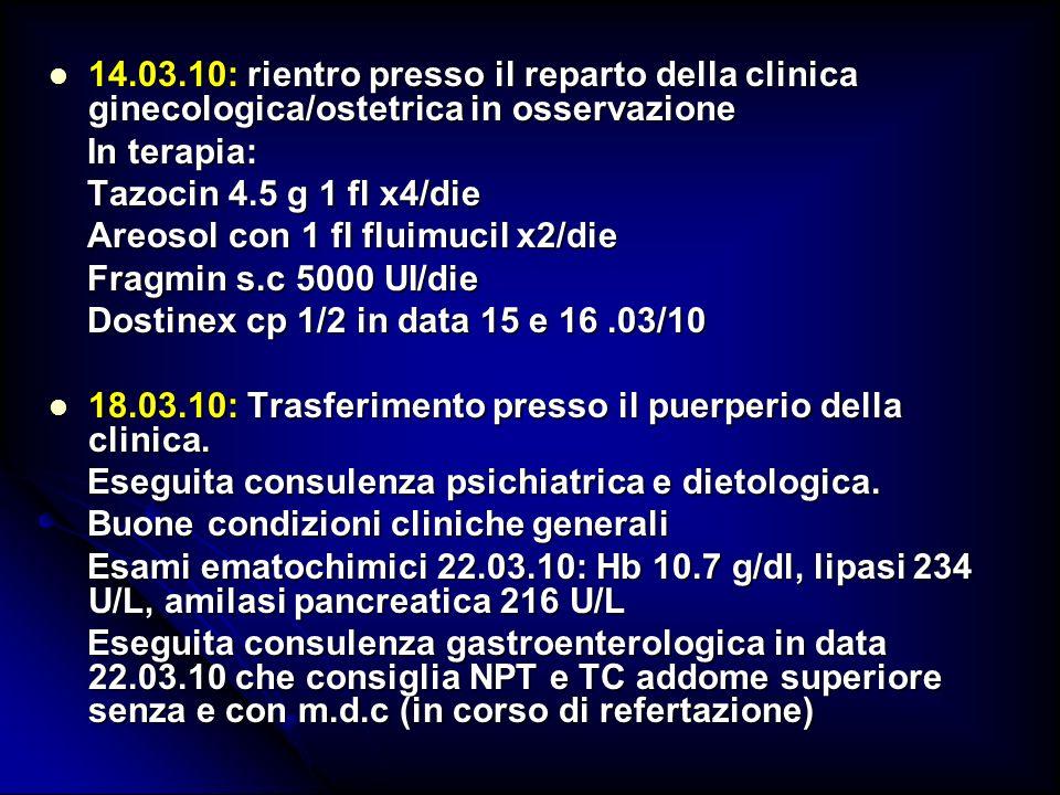 14.03.10: rientro presso il reparto della clinica ginecologica/ostetrica in osservazione