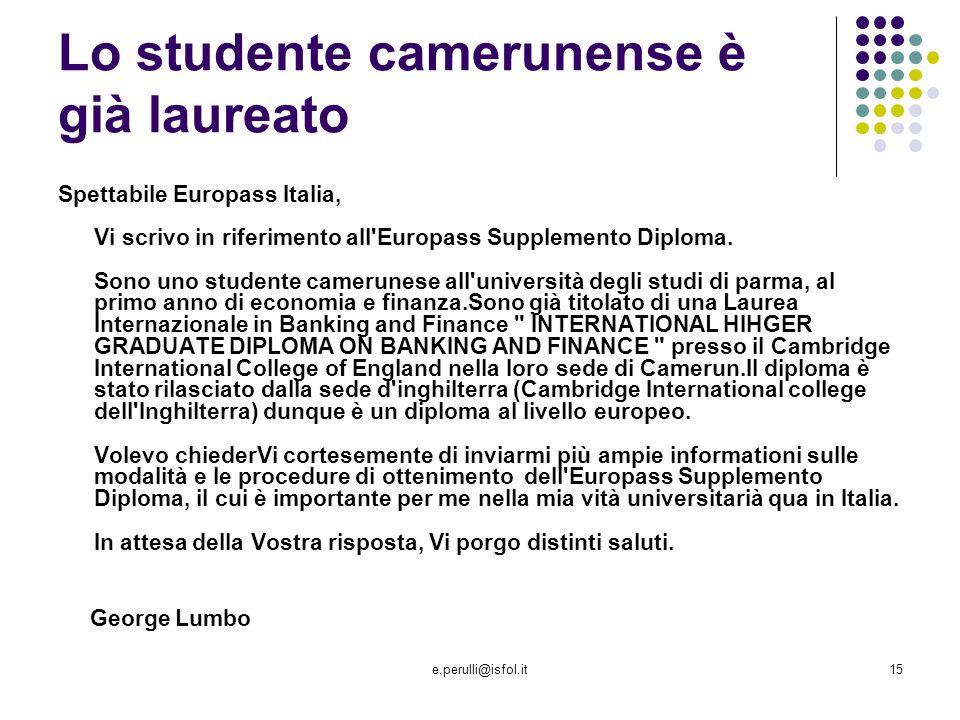 Lo studente camerunense è già laureato