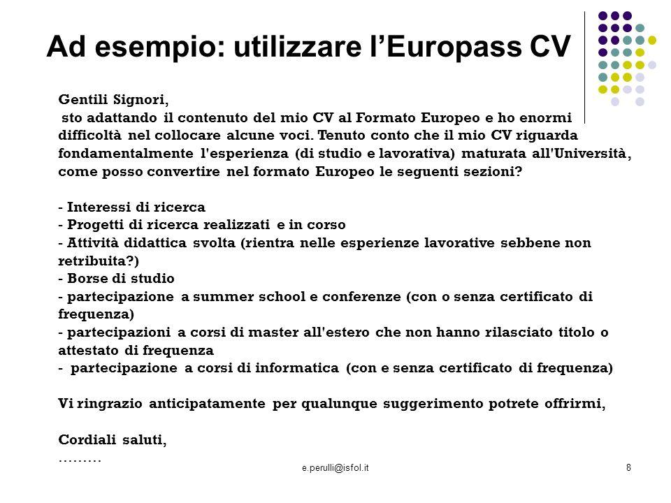 Ad esempio: utilizzare l'Europass CV