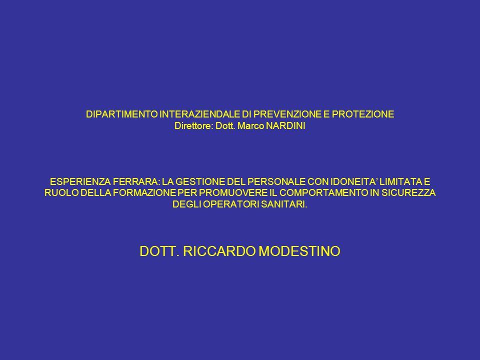 DIPARTIMENTO INTERAZIENDALE DI PREVENZIONE E PROTEZIONE Direttore: Dott.