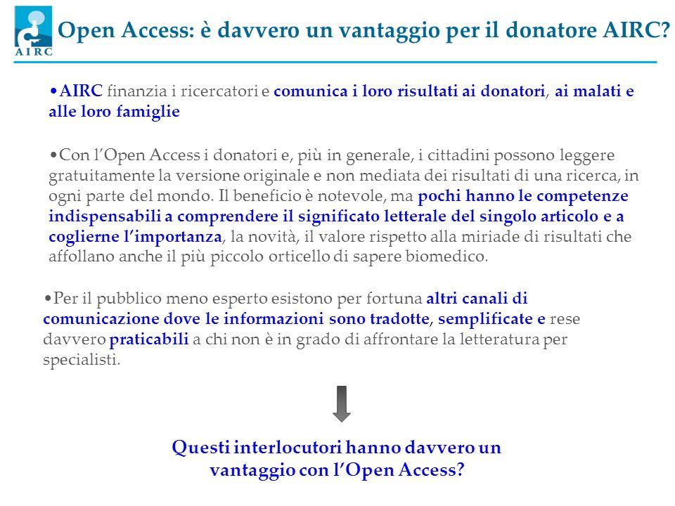 Questi interlocutori hanno davvero un vantaggio con l'Open Access