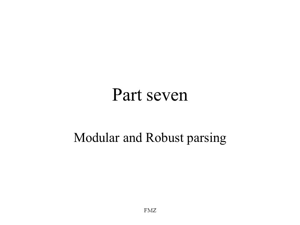 Modular and Robust parsing