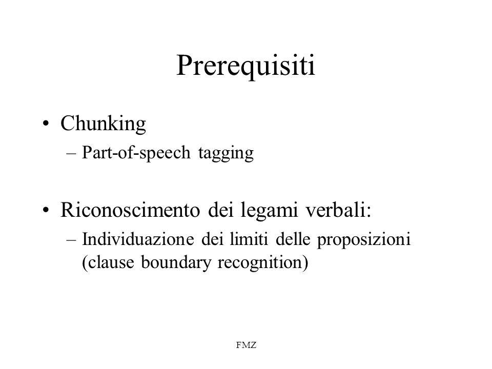 Prerequisiti Chunking Riconoscimento dei legami verbali: