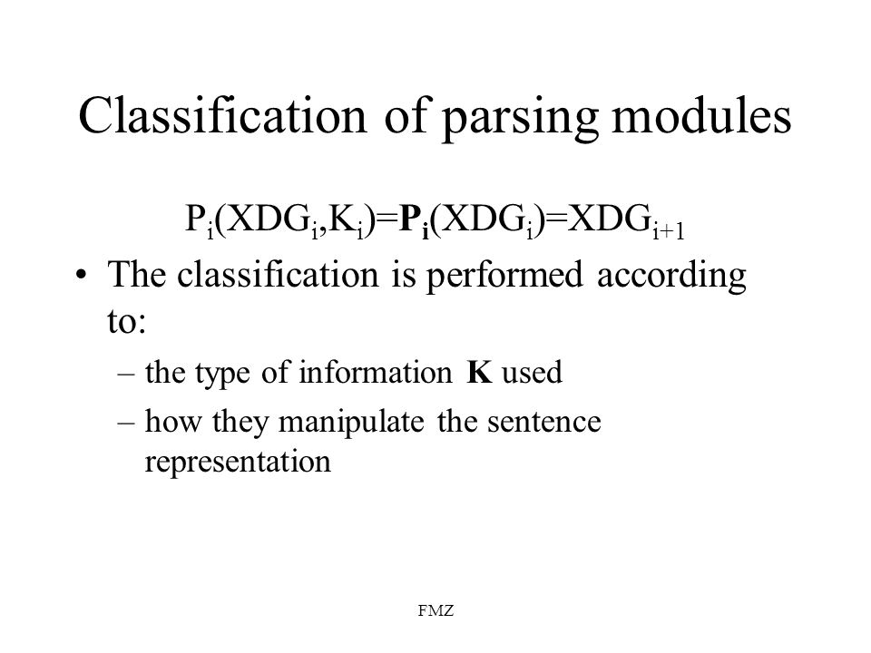 Classification of parsing modules