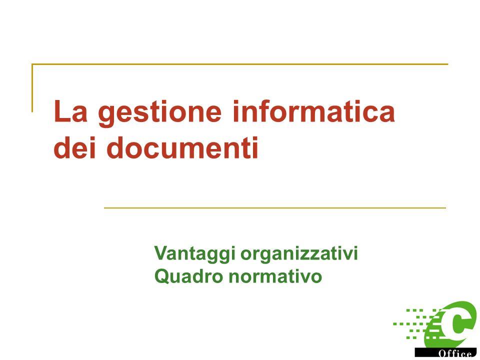 La gestione informatica dei documenti