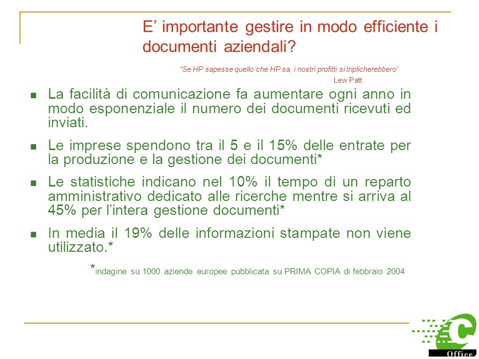 E' importante gestire in modo efficiente i documenti aziendali