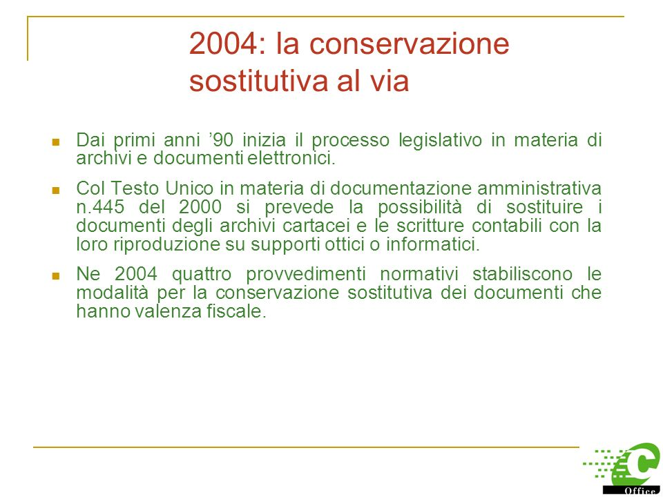 2004: la conservazione sostitutiva al via