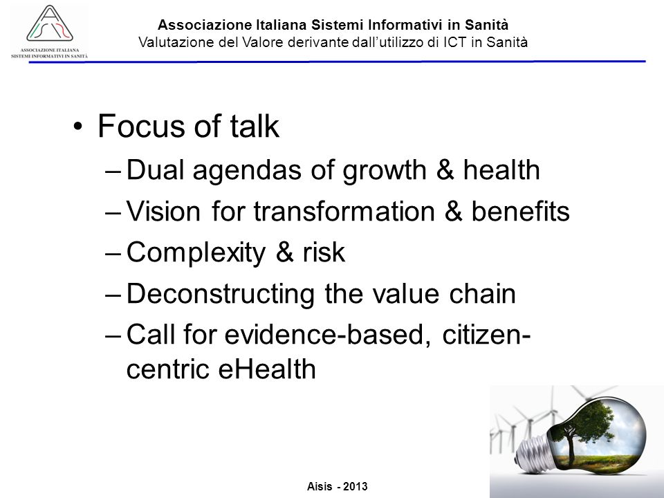 Focus of talk Dual agendas of growth & health