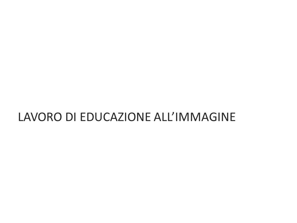 LAVORO DI EDUCAZIONE ALL'IMMAGINE