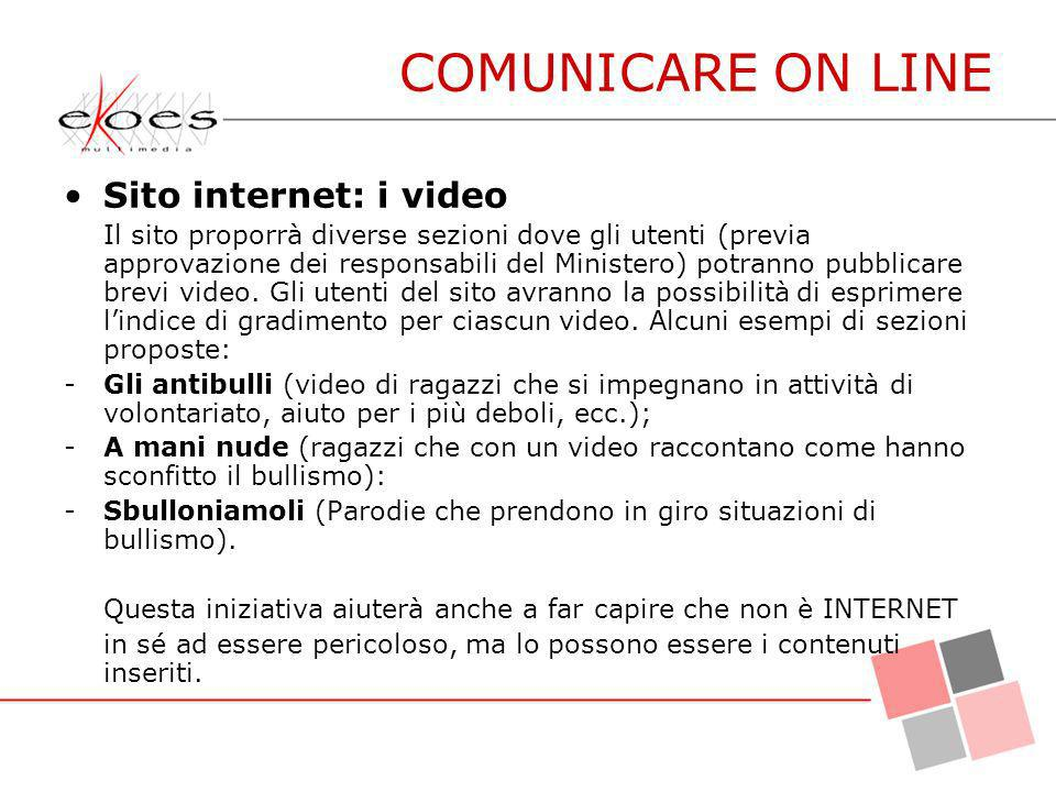 COMUNICARE ON LINE Sito internet: i video