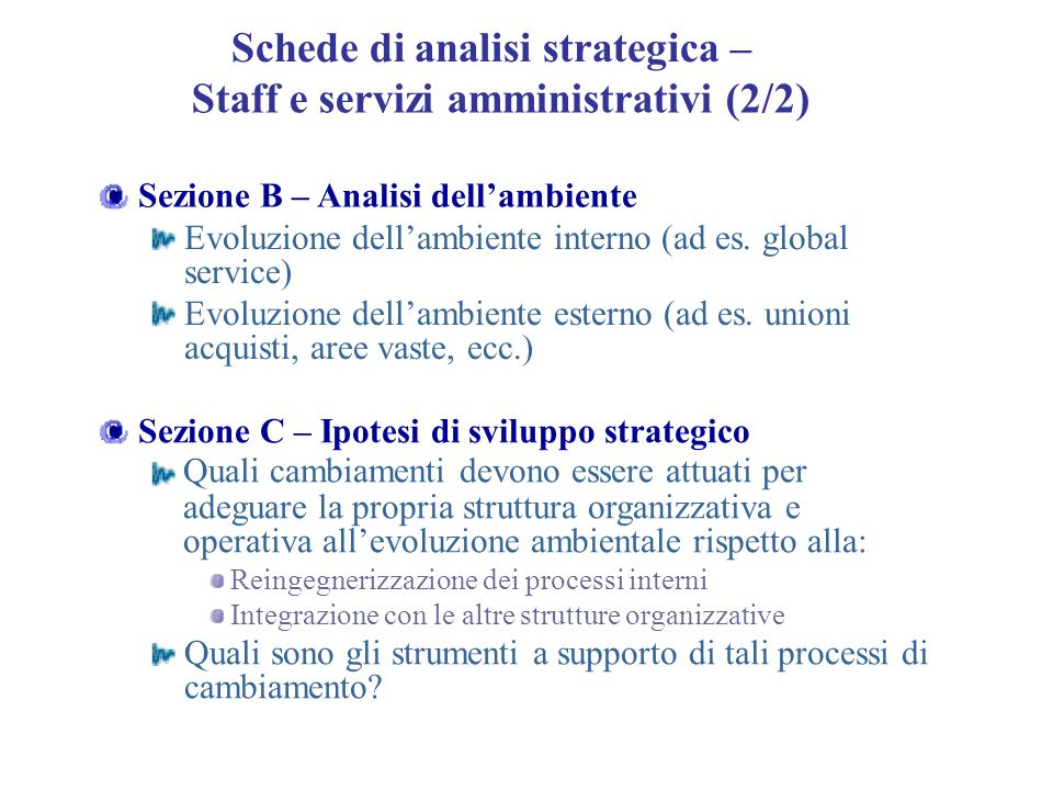 Schede di analisi strategica – Staff e servizi amministrativi (2/2)
