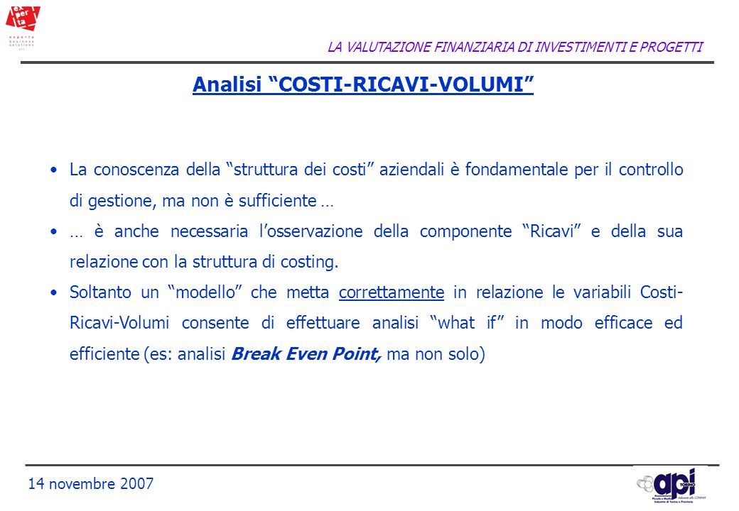 Analisi COSTI-RICAVI-VOLUMI