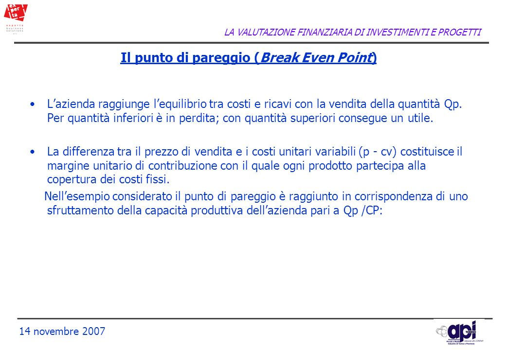 Il punto di pareggio (Break Even Point)