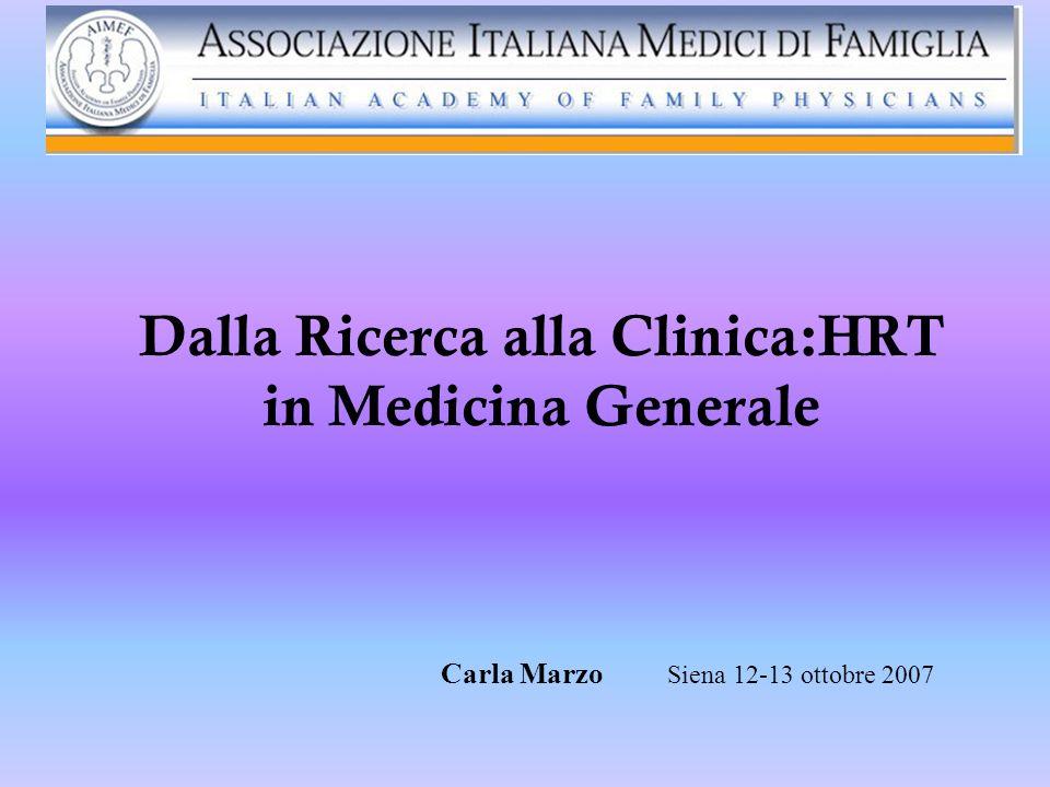 Dalla Ricerca alla Clinica:HRT in Medicina Generale