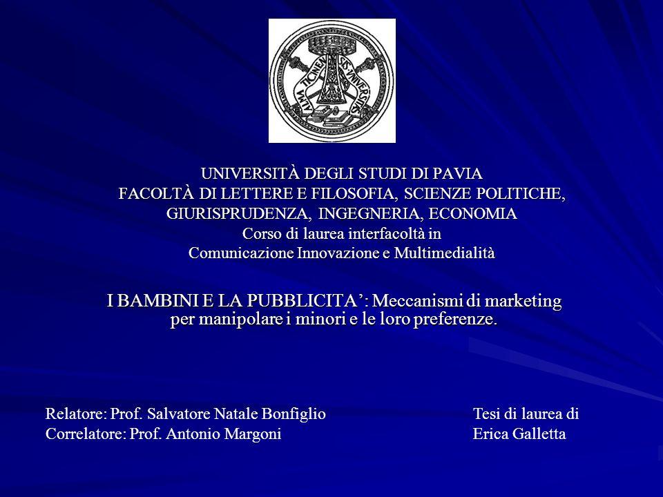 UNIVERSITÀ DEGLI STUDI DI PAVIA FACOLTÀ DI LETTERE E FILOSOFIA, SCIENZE POLITICHE, GIURISPRUDENZA, INGEGNERIA, ECONOMIA Corso di laurea interfacoltà in Comunicazione Innovazione e Multimedialità