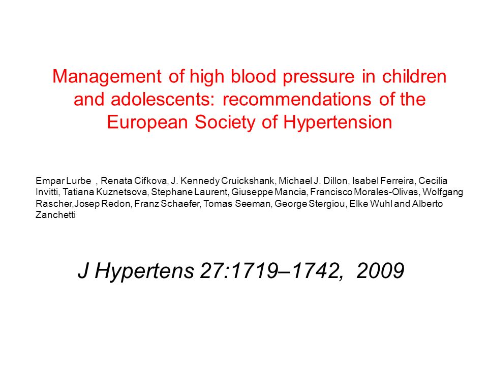 Management of high blood pressure in children and adolescents: recommendations of the European Society of Hypertension