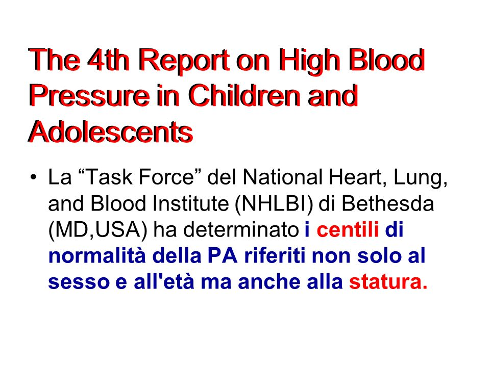 The 4th Report on High Blood Pressure in Children and Adolescents