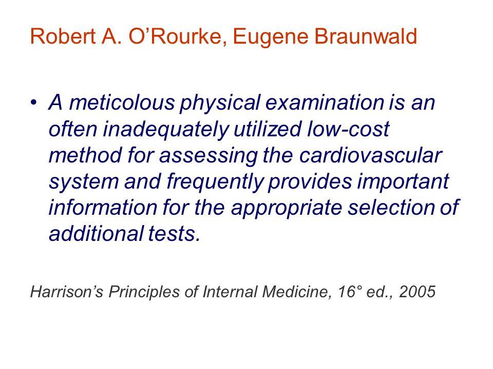 Robert A. O'Rourke, Eugene Braunwald
