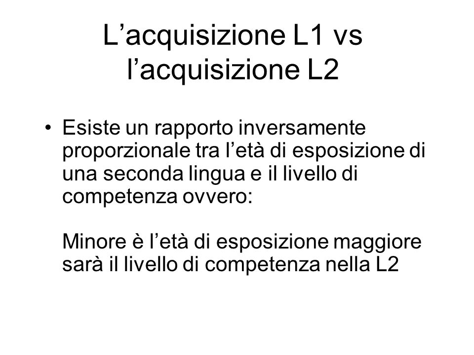 L'acquisizione L1 vs l'acquisizione L2