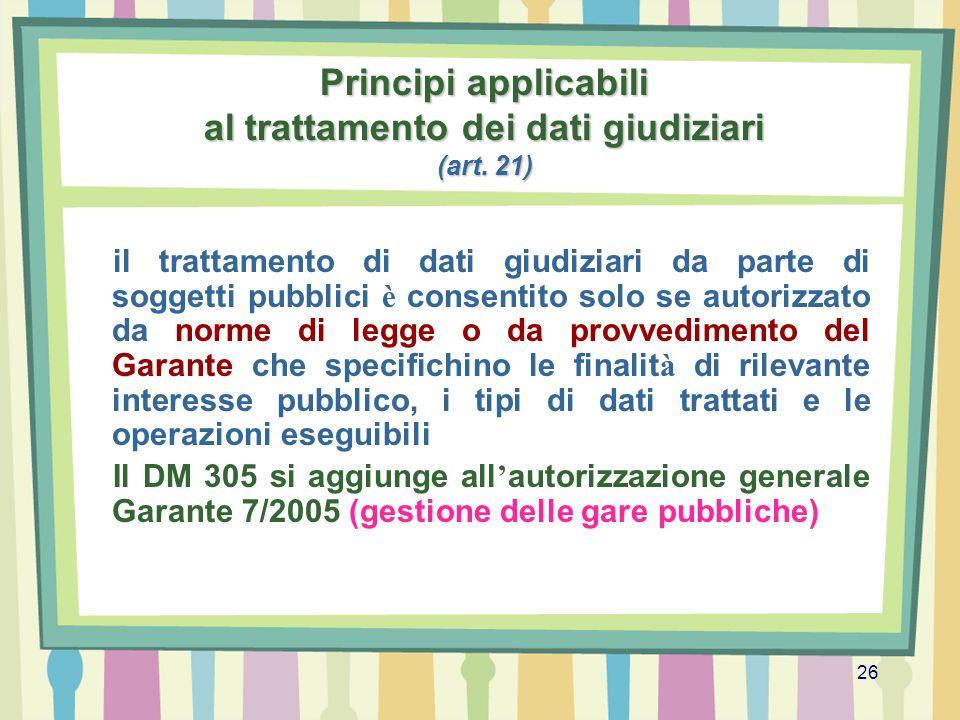 Principi applicabili al trattamento dei dati giudiziari (art. 21)