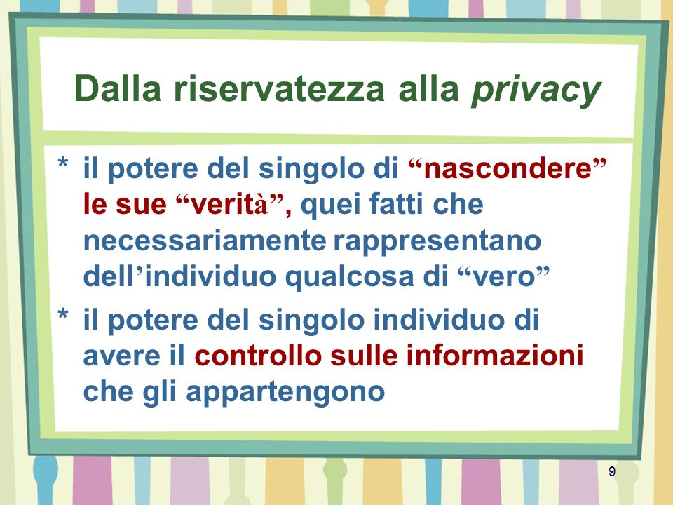 Dalla riservatezza alla privacy