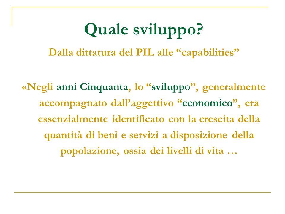 Dalla dittatura del PIL alle capabilities