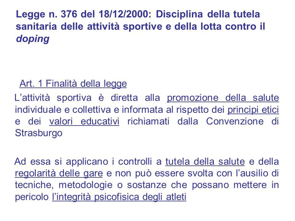Legge n. 376 del 18/12/2000: Disciplina della tutela sanitaria delle attività sportive e della lotta contro il doping