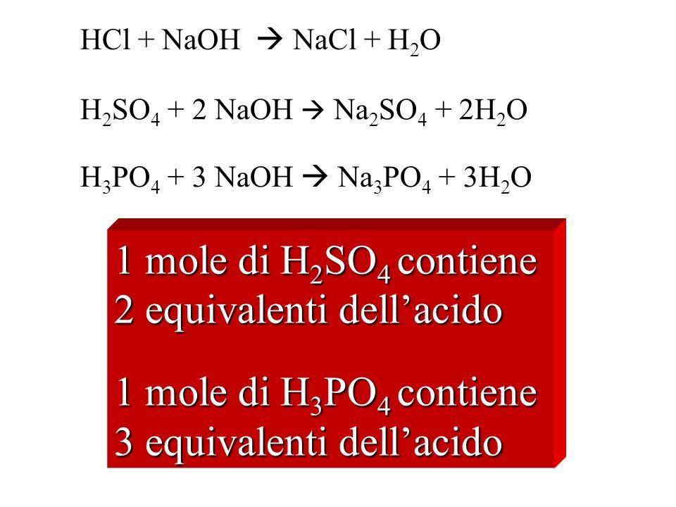 2 equivalenti dell'acido 1 mole di H3PO4 contiene