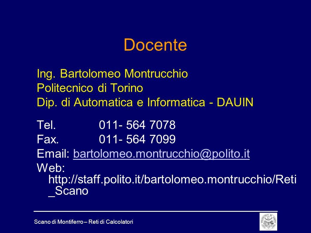 Docente Ing. Bartolomeo Montrucchio Politecnico di Torino