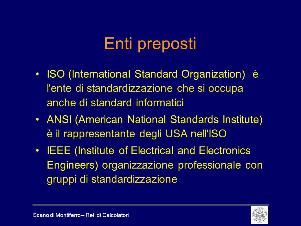 Enti preposti ISO (International Standard Organization) è l ente di standardizzazione che si occupa anche di standard informatici.