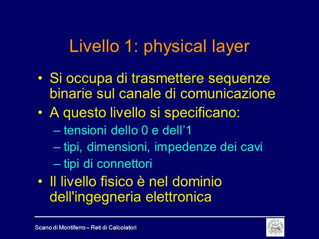 Livello 1: physical layer