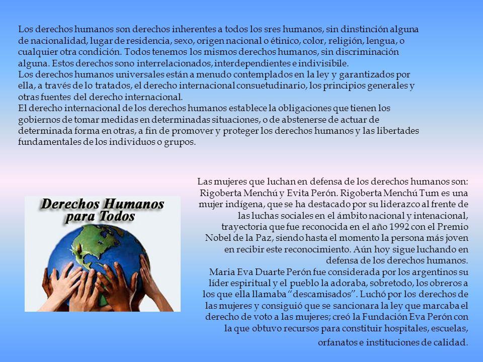 Los derechos humanos son derechos inherentes a todos los sres humanos, sin dinstinción alguna de nacionalidad, lugar de residencia, sexo, origen nacional o étinico, color, religión, lengua, o cualquier otra condición. Todos tenemos los mismos derechos humanos, sin discriminación alguna. Estos derechos sono interrelacionados, interdependientes e indivisibile.