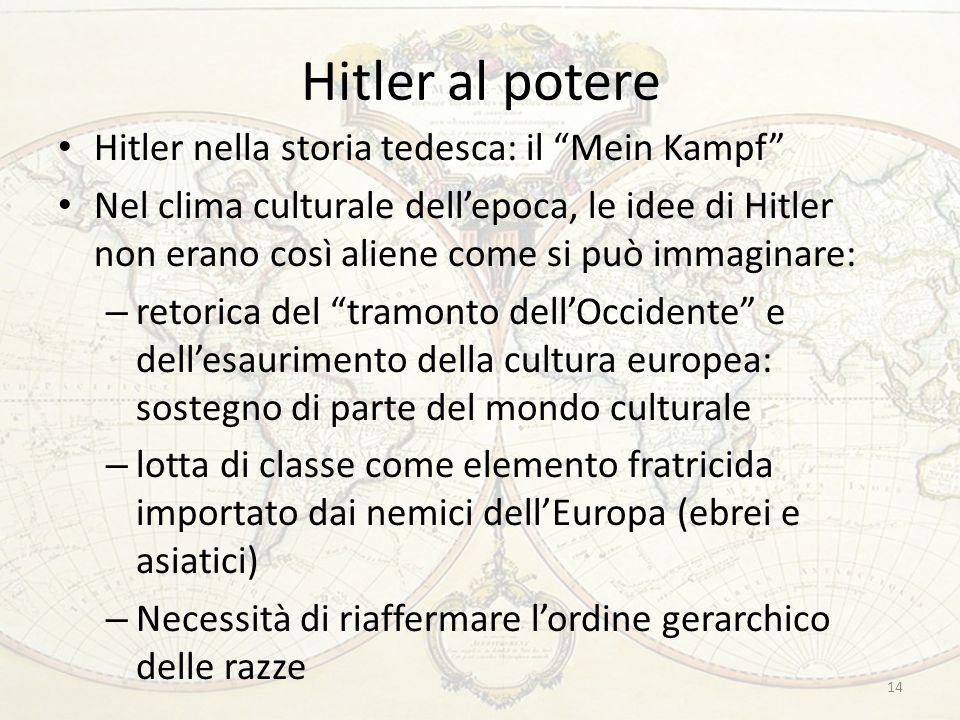 Hitler al potere Hitler nella storia tedesca: il Mein Kampf