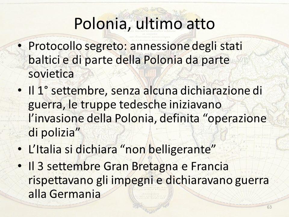 Polonia, ultimo atto Protocollo segreto: annessione degli stati baltici e di parte della Polonia da parte sovietica.