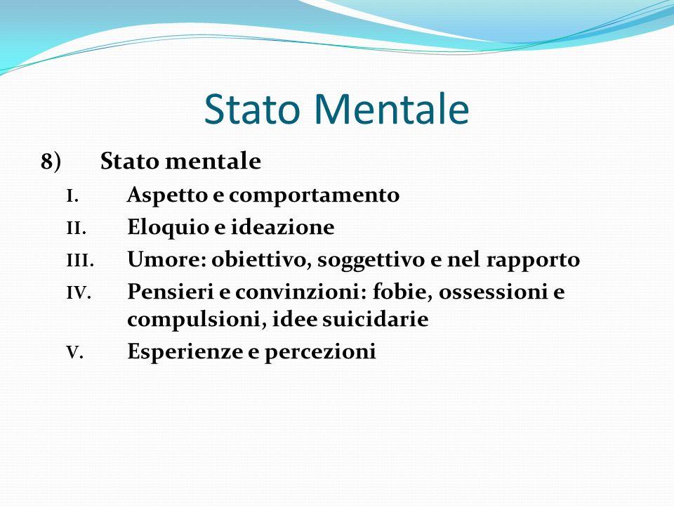 Stato Mentale Stato mentale Aspetto e comportamento
