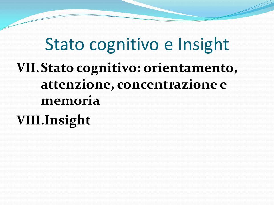 Stato cognitivo e Insight