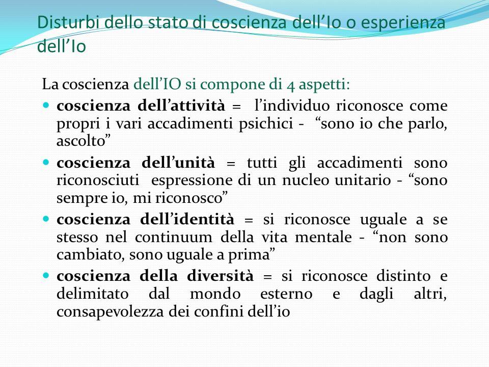 Disturbi dello stato di coscienza dell'Io o esperienza dell'Io