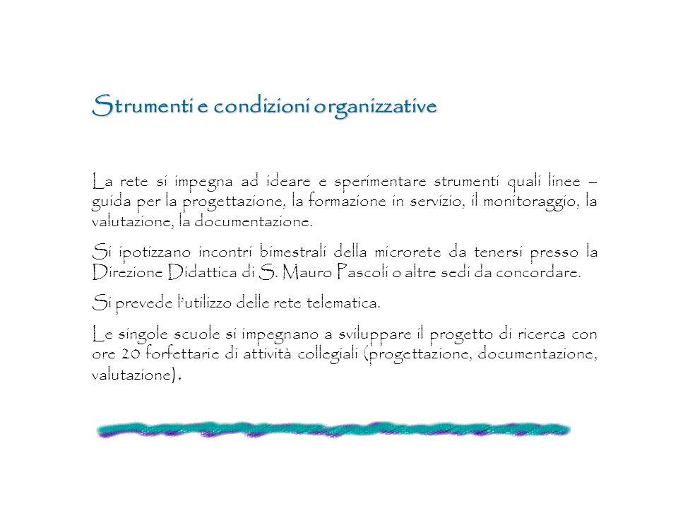 Strumenti e condizioni organizzative