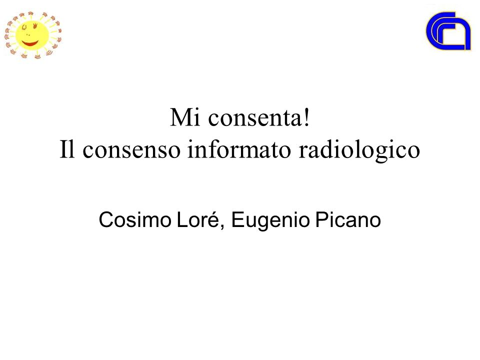 Mi consenta! Il consenso informato radiologico
