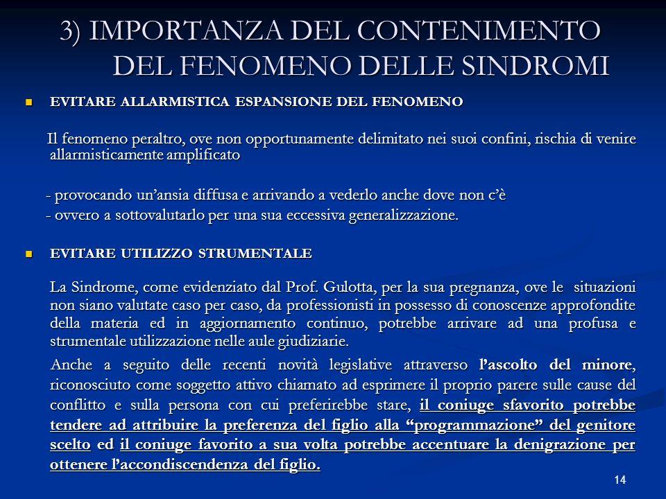 3) IMPORTANZA DEL CONTENIMENTO DEL FENOMENO DELLE SINDROMI