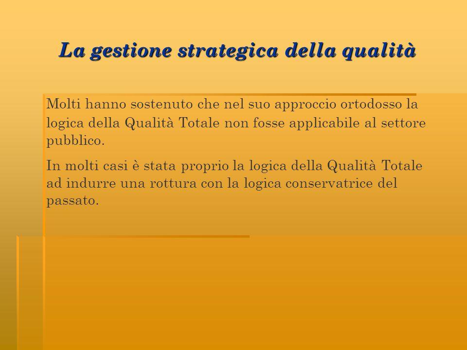 La gestione strategica della qualità