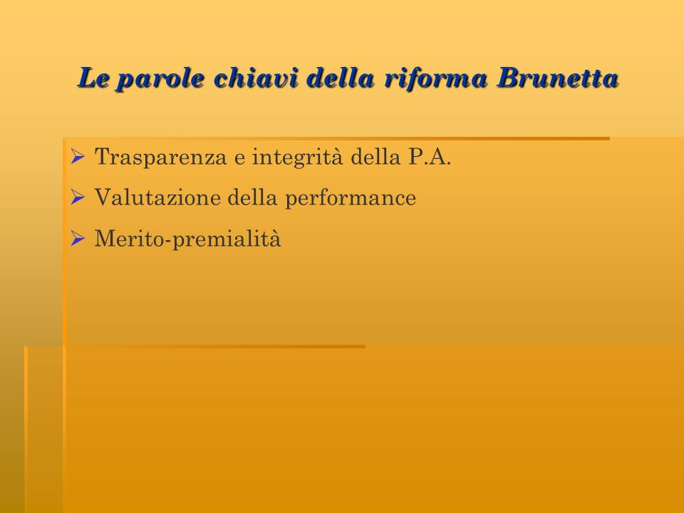 Le parole chiavi della riforma Brunetta