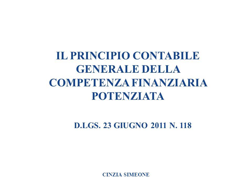 IL PRINCIPIO CONTABILE GENERALE DELLA COMPETENZA FINANZIARIA POTENZIATA
