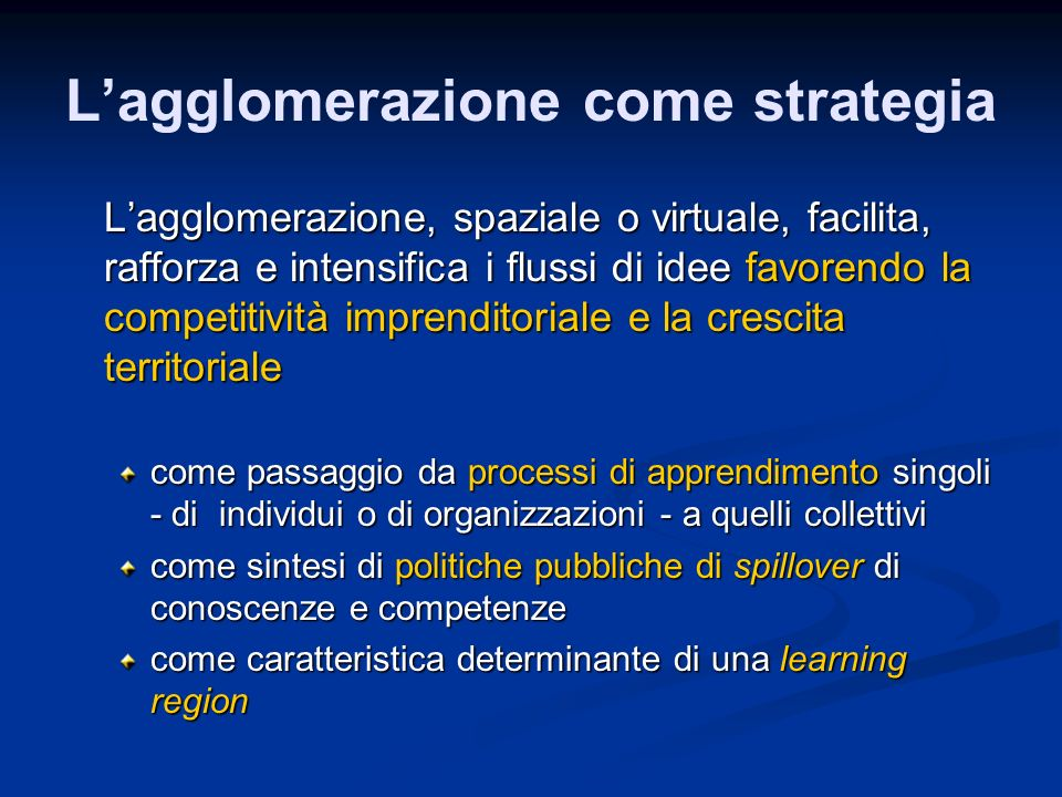 L'agglomerazione come strategia