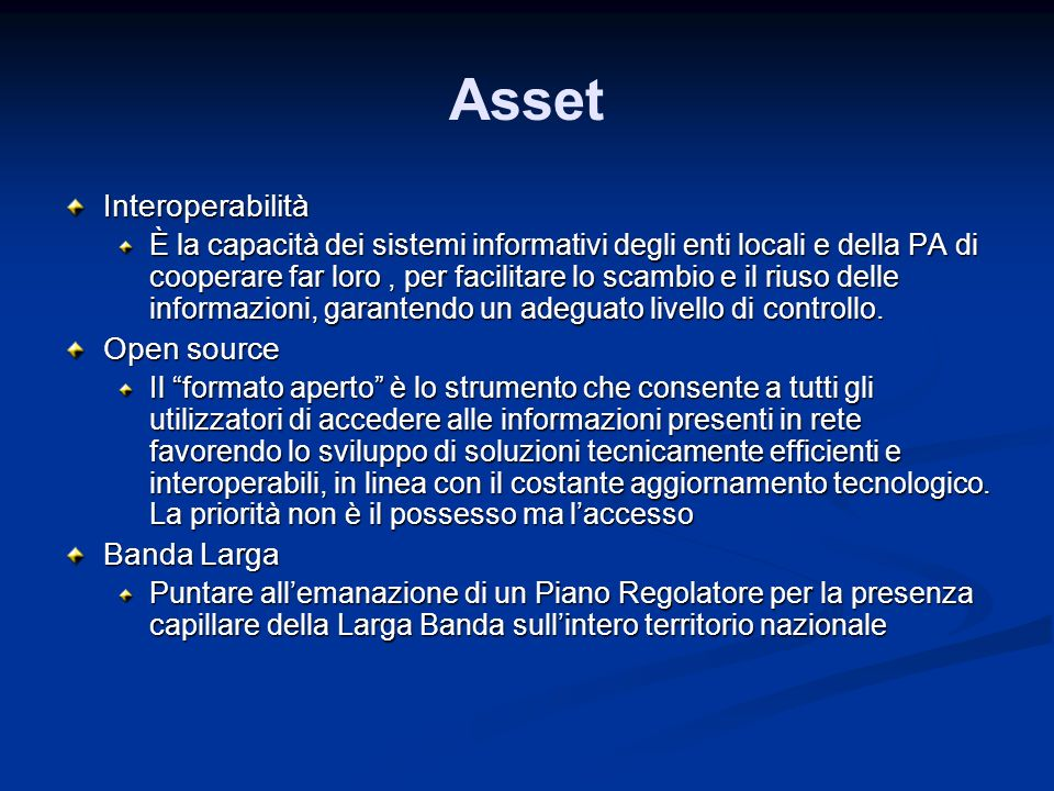 Asset Interoperabilità Open source Banda Larga